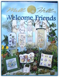 Welcome Friends / Mill Hill Designs
