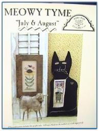 July & August / Meow Tyme / Homespun Elegance