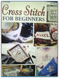 Cross Stitch for Beginners / Leisure Arts