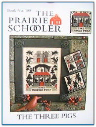 The Three Pigs / Prairie Schooler