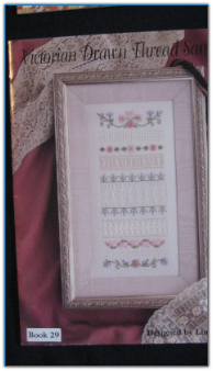 Victorian Drawn Thread Sampler / Linda Driskell